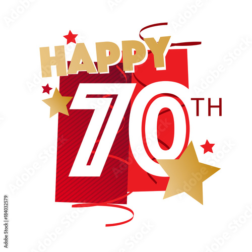 Happy 70th Birthday Stockfotos Und Lizenzfreie Vektoren Auf Fotolia