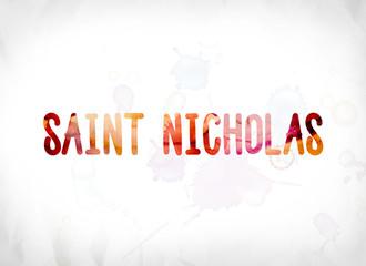 Saint Nicholas Concept Painted Watercolor Word Art