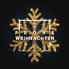German text Frohe Weihnachten. Christmas background with shining snowflakes.