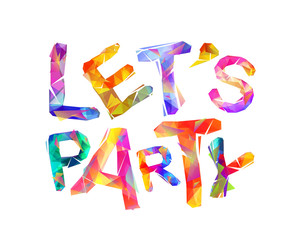 Let's party. Vector triangular letters