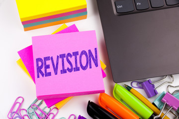 Writing text showing Revision made in the office with surroundings such as laptop, marker, pen. Business concept for Repeat Repetition Education Material for Exam Workshop white background copy space