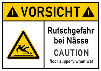ks257 Kombi-Schild - deutsch: Gefahrenzeichen: Vorsicht - Rutschgefahr bei Nässe - Plakat zweisprachig - englisch: hazard sign: Caution - floor slippery when wet - bilingual DIN A2 A3 A4 poster g5711