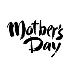Mother's day postcard. Holiday lettering. Ink illustration. Modern brush calligraphy. Isolated on white background.