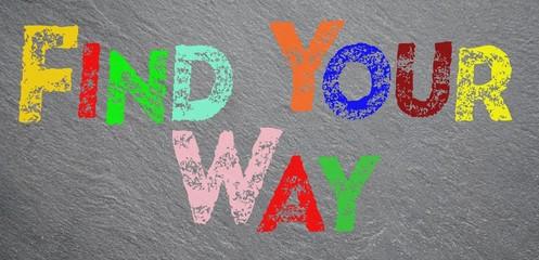 Obraz Find your way - fototapety do salonu