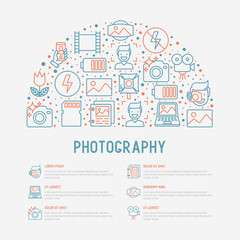Photography concept in half circle with thin line icons of photographer, film, crop, flash, focus, light, panorama. Vector illustration for banner, web page, print media.