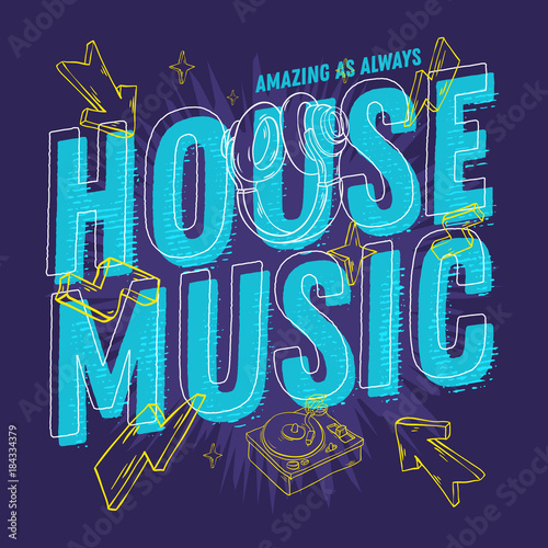 House music 90s influenced typographic design with hand for House music fashion