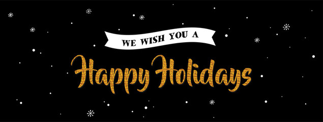 Wall Mural - holiday greeting banner . gold greeting on night black background.