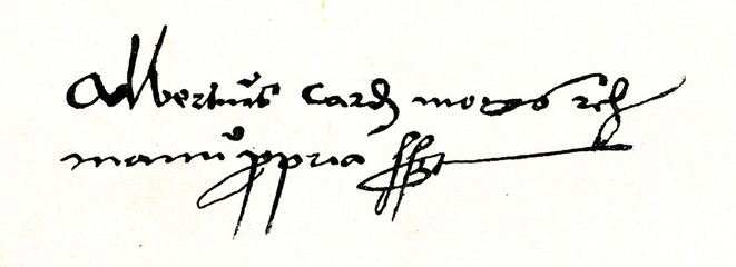 Autograph of Albrecht of Brandenburg, Archbishop of Mainz and Magdeburg (from Spamers Illustrierte Weltgeschichte, 1894, 5[1], 200)