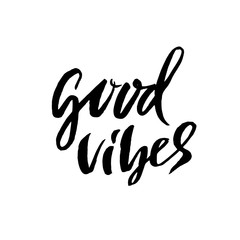 Good vibes. Dry brush lettering. Modern calligraphy. Ink vector illustration.