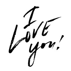 Hand drawn vector lettering. Words I Love You by hand. Isolated vector illustration. Handwritten modern calligraphy by brush pen. Inscription for postcards, posters, prints, greeting cards.