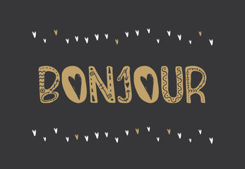 Poster with lettering bonjour .