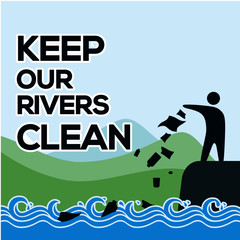 keep our rivers clean