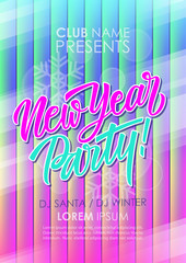 New Year Party poster with hand drawn lettering. Holiday celebrate invitation template with abstract glowing background. Vector illustration.