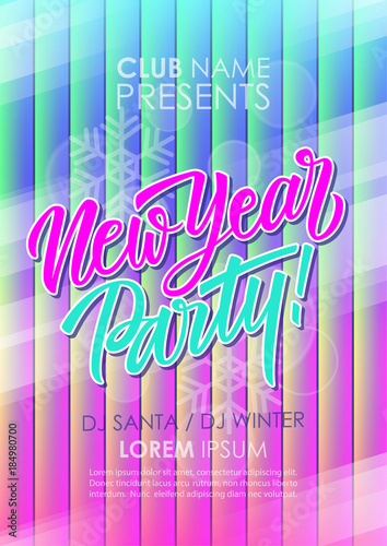 new year party poster with hand drawn lettering holiday celebrate invitation template with abstract glowing
