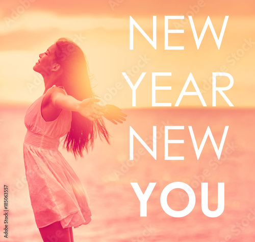 new year new you inspirational quote on happiness background of girl with open arms in
