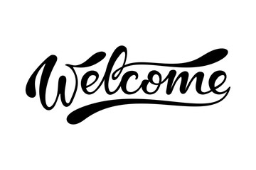 Welcome. Hand drawn lettering sigh. Black and white vector illustration.