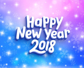 Happy New Year 2018 greeting card with magic light, stars and snowflakes on colorful background. Vector design with lettering for winter holidays