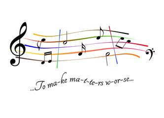 Musical score To make matters worse