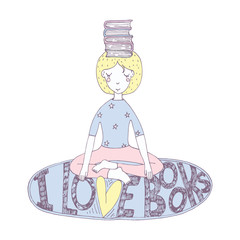 Lovely girl with books on head in yoga lotus position with lettering about love with reading. Hand drawn illustration