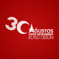 August 30, Victory Day of Turkey