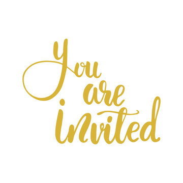 Lettering You are invited. Vector illustration.
