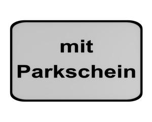 Deutsches Verkehrszeichen (Zusatzschild): Parken mit Parkschein, auf weiß isoliert.
