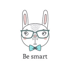 Hand drawn vector portrait of a cute funny cartoon bunny boy in glasses, with bow tie, text Be smart. Isolated objects on white background. Vector illustration. Design concept for children.