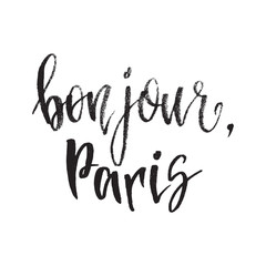 Inspirational quote bonjour Paris. Hand lettering design element. Ink brush calligraphy.