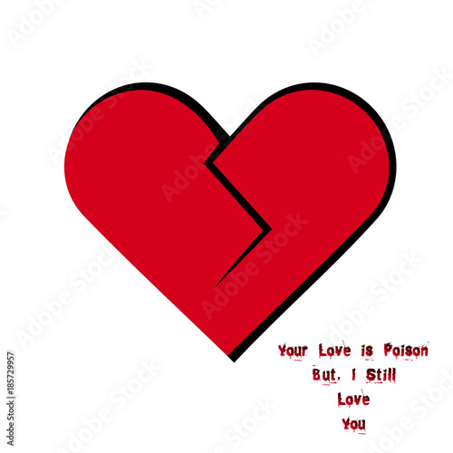 Heart Shape With Broken Heart Love Quote