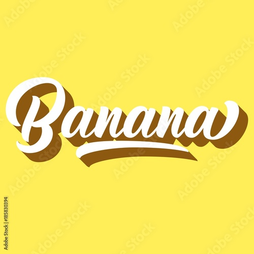 Banana Hand Lettering Custom Typography Retor Letters With 3d Shadow On Yellow Background