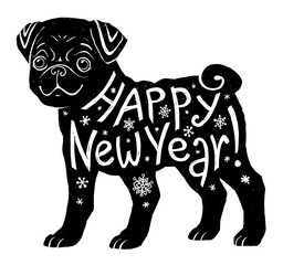 Black pug silhouette with hand drawn lettering Happy New Year for 2018 year of yellow dog