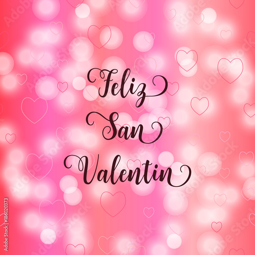 Happy Valentines Day Spanish Language Text Feliz San Valentin