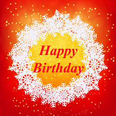 Happy birthday greeting card. New year template. Brightly Colorful illustration. Red illustration of Snowflakes. Snowflakes background for birthday. Merry christmas illustration.