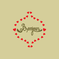 Lettering bonjour and heart on olive background
