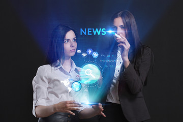 The concept of business, technology, the Internet and the network. A team of business women working on the virtual screen of the future and see the inscription: News