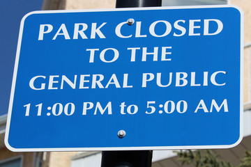 Park closed to the general public sign
