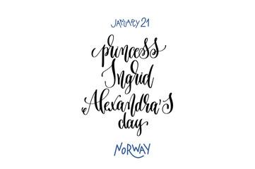 january 21 - princess Ingrid Alexandra's day - norway