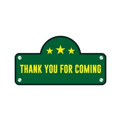 Thank You For Coming Vector Template Design