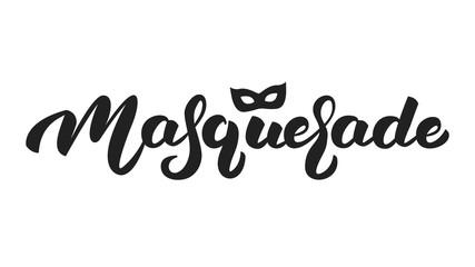 Masquerade. Lettering text design Masquerade for Mardi Gras