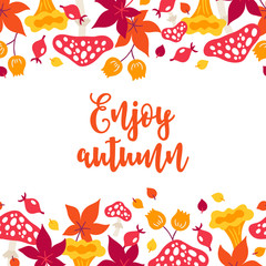 Autumn greeting card with briar, mushrooms, flowers and maple leaves