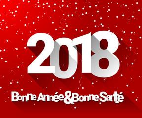 2018 - Bonne année et bonne santé