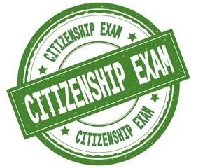 CITIZENSHIP EXAM , written text on green round rubber stamp.
