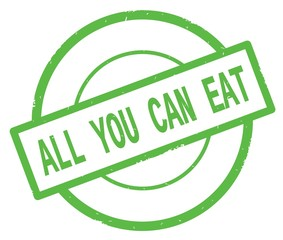 ALL YOU CAN EAT text, written on green simple circle stamp.
