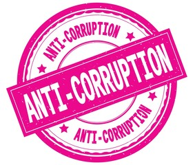 ANTI CORRUPTION , written text on pink round rubber stamp.