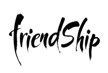 FRIENDSHIP. Vector typographic design. Hand drawn illustration. Lettering poster. Modern brush calligraphy.
