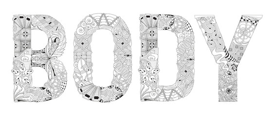 Word BODY for coloring. Vector decorative zentangle object