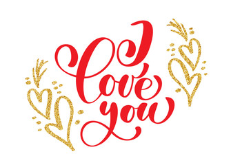 Hand written inscription I love you on the background of golden heart, Vector Valentines day cards templates