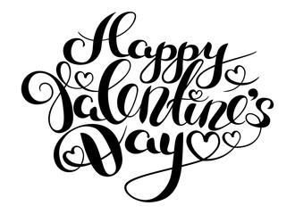 Happy Valentines Day card. Hand Drawing Vector Lettering design. Good For Greeting Cards, Print Design. Vector Illustration
