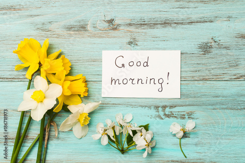 Spring Flowers And An Inscription With A Good Morning Narcissus On