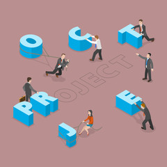 Project flat isometric vector concept. Group of people are moving big letters to their places to comlose the word PROJECT.